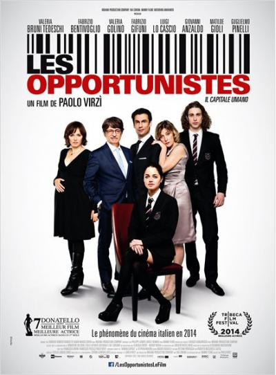 Les opportunistes (human capital)